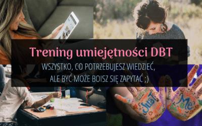 Trening DBT – wszystko, co warto wiedzieć na początek